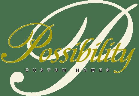 Possibility Custom Homes